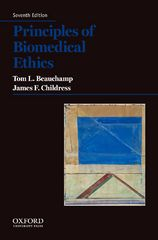 Principles of Biomedical Ethics 7th Edition 9780199301591 019930159X
