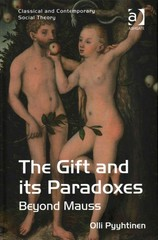 The Gift and its Paradoxes 1st Edition 9781317030379 1317030370