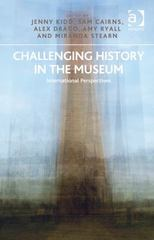 Challenging History in the Museum 1st Edition 9781317168829 1317168828