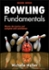 Bowling Fundamentals 2nd Edition