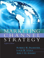 Marketing Channel Strategy 8th Edition 9780133357080 0133357082