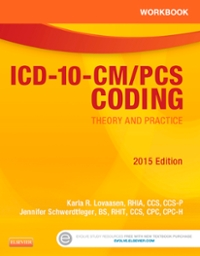 Workbook for ICD-10-CM/PCS Coding: Theory and Practice, 2016 Edition 1st Edition 9780323389921 0323389929