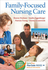 Family-Focused Nursing Care 1st Edition 9780803629103 0803629109
