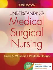 Understanding Medical-Surgical Nursing 5th Edition 9780803640689 0803640684