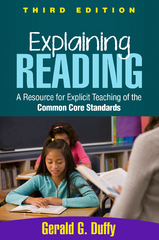 Explaining Reading, Third Edition 3rd Edition 9781462515820 1462515827