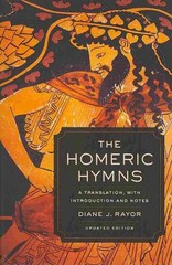 The Homeric Hymns 1st Edition 9780520282117 0520282116
