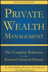 Private Wealth Management: The Complete Reference for the Personal Financial Planner, Ninth Edition 9th Edition 9780071840170 0071840176
