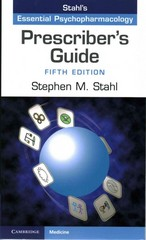 Stahl's Essential Psychopharmacology - Prescriber's Guide 5th Edition 9781107675025 1107675022