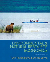 Environmental and Natural Resource Economics 10th Edition 9781315523965 1315523965