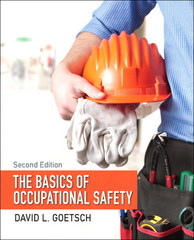 The Basics of Occupational Safety 2nd Edition 9780133511789 0133511782