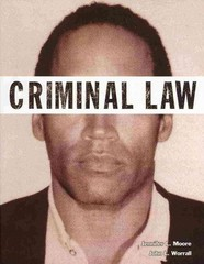 Criminal Law (Justice Series) 1st Edition 9780133145571 0133145573