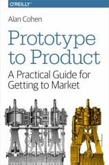 Prototype to Product 1st Edition 9781449362294 144936229X