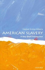 American Slavery: A Very Short Introduction 1st Edition 9780199922710 0199922713