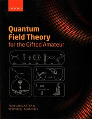Quantum Field Theory for the Gifted Amateur 1st Edition 9780191510939 0191510939