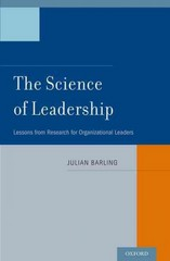 The Science of Leadership 1st Edition 9780199757015 0199757011