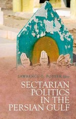 Sectarian Politics in the Persian Gulf 1st Edition 9780190237967 0190237961