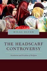 The Headscarf Controversy 1st Edition 9780199367931 0199367930