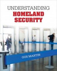 Understanding Homeland Security 1st Edition 9781452286884 1452286884