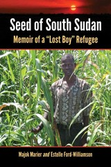 Seed of South Sudan 1st Edition 9781476614977 1476614970