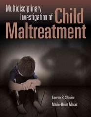 Multidisciplinary Investigation Of Child Maltreatment 1st Edition 9781449686987 1449686982