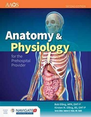 Anatomy  &  Physiology For The Prehospital Provider 2nd Edition 9781449642303 1449642306