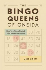 The Bingo Queens of the Oneida 1st Edition 9780870206528 0870206524