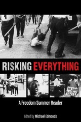 Risking Everything 1st Edition 9780870206788 0870206788