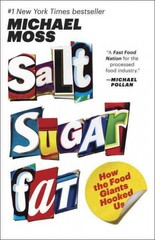 Salt Sugar Fat 1st Edition 9780812982190 0812982193