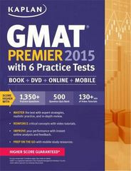 Kaplan GMAT Premier 2015 with 6 Practice Tests 1st Edition 9781618656650 1618656651