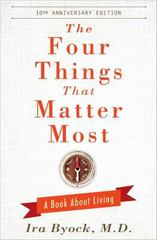 The Four Things That Matter Most - 10th Anniversary Edition 10th Edition 9781476748535 1476748535