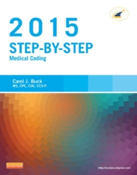 Step-by-Step Medical Coding, 2015 Edition 1st Edition 9780323292016 0323292011