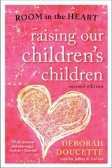 Raising Our Children's Children 2nd Edition 9781589799271 1589799275