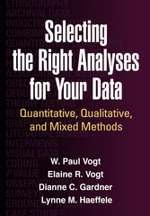 Selecting the Right Analyses for Your Data 1st Edition 9781462515769 1462515762