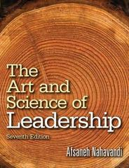 The Art and Science of Leadership 7th Edition 9780133525823 0133525821