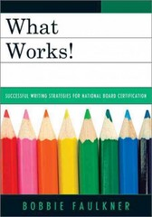 What Works! 1st Edition 9781475807103 1475807104