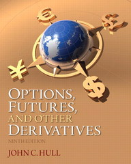 Options, Futures, and Other Derivatives 9th Edition 9780133457476 0133457478