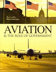 Aviation and the Role of Government 3rd Edition 9781465223890 1465223894