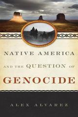 Native America and the Question of Genocide 1st Edition 9781442225817 1442225815