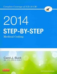 Step-by-Step Medical Coding 2014 Edition - Text and Workbook Package 1st Edition 9780323240833 0323240836