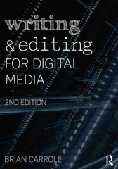Writing and Editing for Digital Media 2nd Edition 9780415729796 0415729793