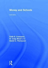 Money and Schools 6th Edition 9781317687313 1317687310
