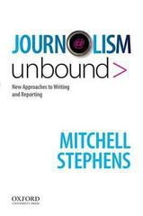Journalism Unbound 1st Edition 9780195189926 0195189922
