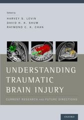 Understanding Traumatic Brain Injury 1st Edition 9780199737529 0199737525