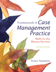 Fundamentals of Case Management Practice 5th Edition 9781305094765 130509476X