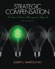 Strategic Compensation 8th Edition 9780133802023 0133802027