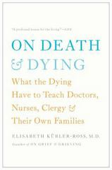 On Death and Dying 1st Edition 9781476775548 1476775540