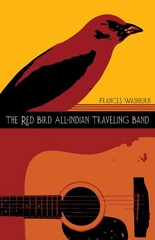 The Red Bird All-Indian Traveling Band 3rd Edition 9780816530823 0816530823