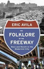 The Folklore of the Freeway 1st Edition 9780816680733 0816680736