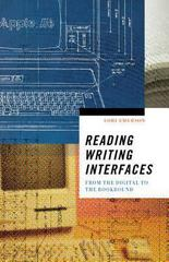 Reading Writing Interfaces 1st Edition 9780816691265 0816691266