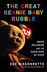 The Great Beanie Baby Bubble 1st Edition 9781591846024 1591846021